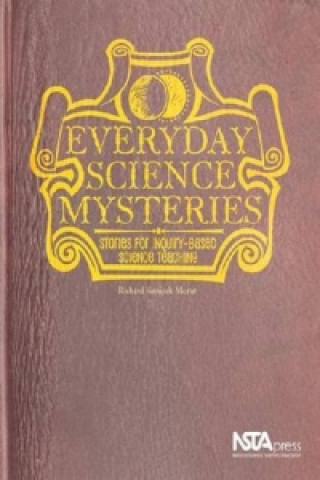 Everyday Science Mysteries