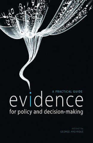 Evidence for Policy and Decision-Making
