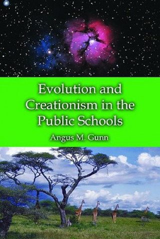 Evolution and Creationism in the Public Schools