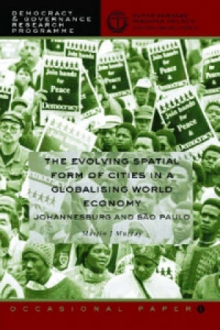 Evolving Spatial Form of Cities in a Globalising World Economy