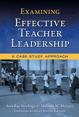 Examining Effective Teacher Leadership