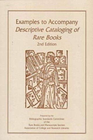 Examples to Accompany Descriptive Cataloging of Ra
