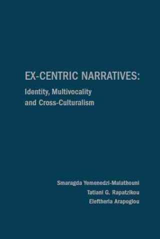 Ex-Centric Narratives