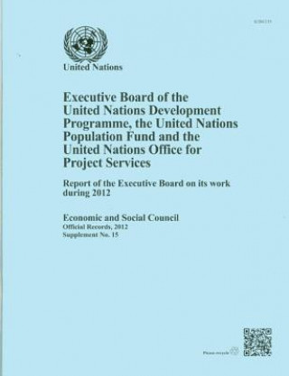 Executive Board of the United Nations Development Programme, United Nations Population Fund and the United Nations Office for Project Services