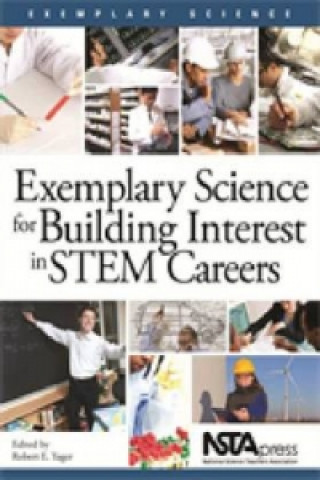 Exemplary Science for Building Interest in Stem Careers