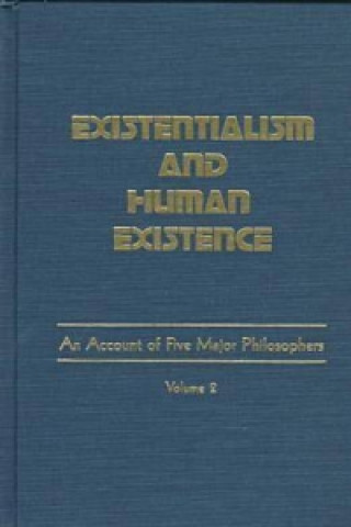 Existentialism and Human Existence