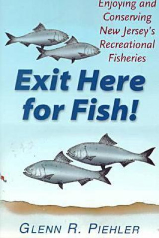 Exit Here for Fish!
