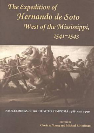 Expedition of Hernando de Soto West of the Mississippi, 1541-43