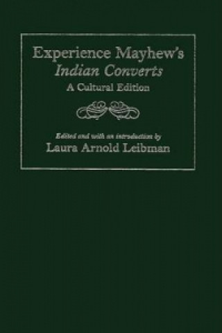 Experience Mayhew's Indian Converts