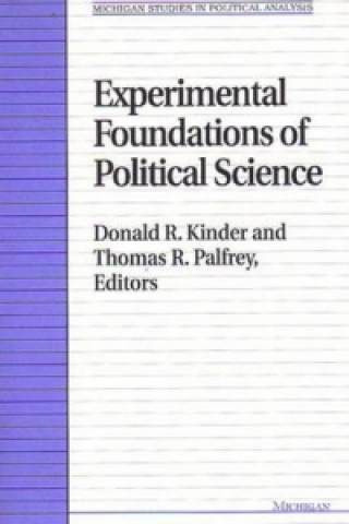 Experimental Foundations of Political Science