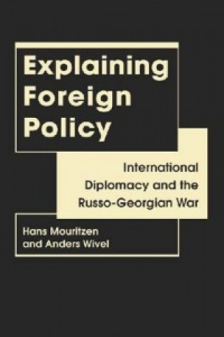 Explaining Foreign Policy