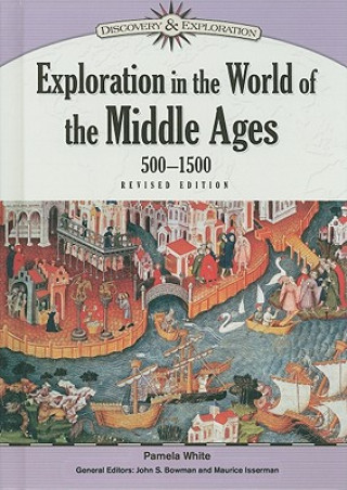 Exploration in the World of the Middle Ages, 500-1500