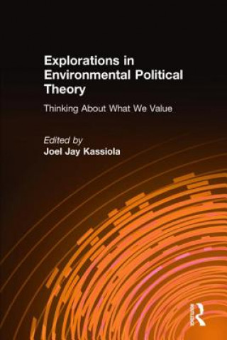 Explorations in Environmental Political Theory