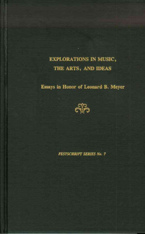Explorations in Music, the Arts and Ideas