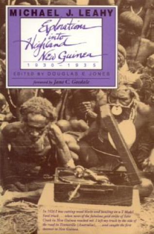 Explorations into Highland New Guinea, 1930-35