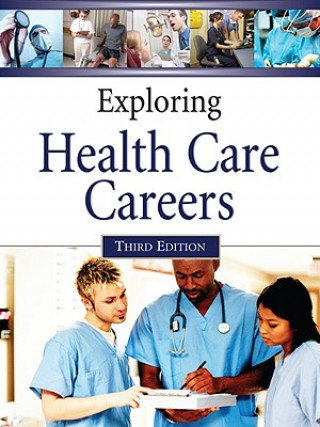Exploring Health Care Careers