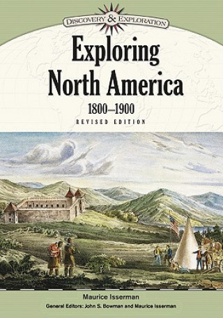 Exploring North America, 1800-1900