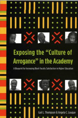 Exposing the 'Culture of Arrogance' in the Academy