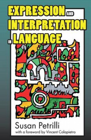 Expression and Interpretation in Language