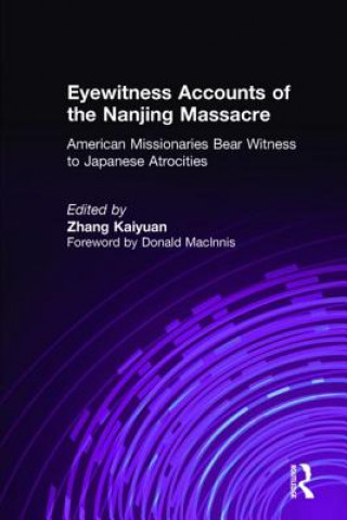 Eyewitness Accounts of the Nanjing Massacre