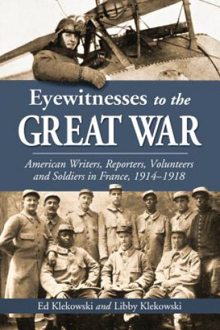 Eyewitnesses to the Great War