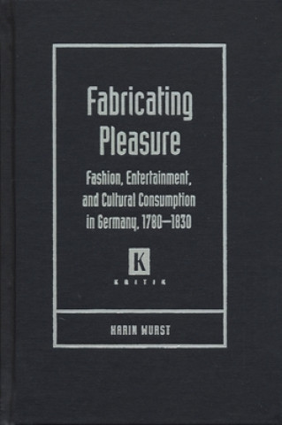 Fabricating Pleasure
