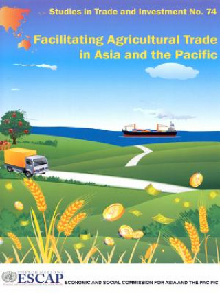 Facilitating Agricultural Trade in Asia and the Pacific