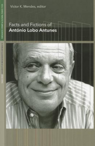 Facts and Fictions of Antonio Lobo Antunes