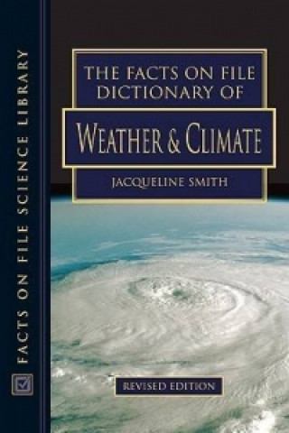 Facts on File Dictionary of Weather and Climate