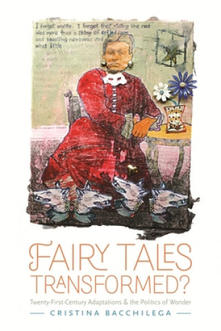 Fairy Tales Transformed?