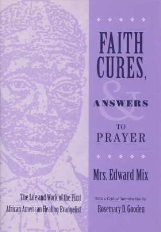 Faith Cures and Answers to Prayer