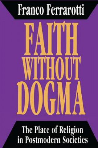 Faith without Dogma