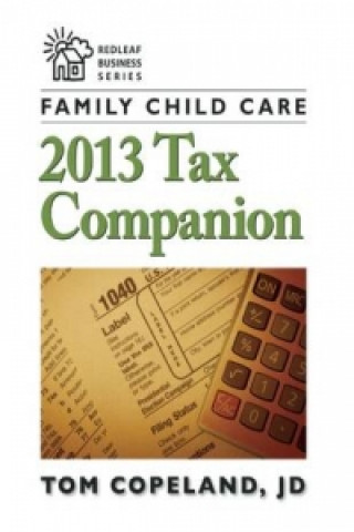 Family Child Care 2013 Tax Companion