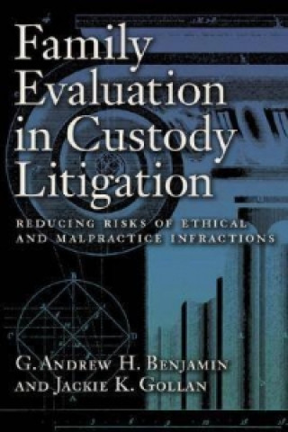 Family Evaluation in Custody Litigation