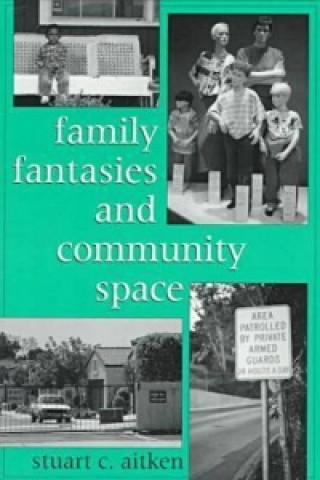 Family Fantasies and Community Space