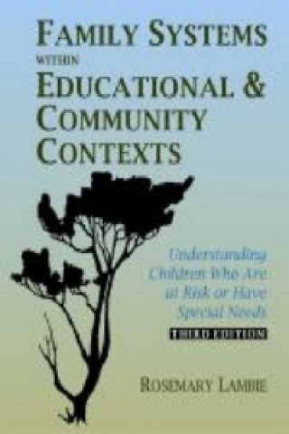 Family Systems within Educational and Community Contexts