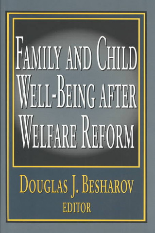 Family Well-being After Welfare Reform