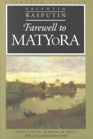 Farewell to Matyora
