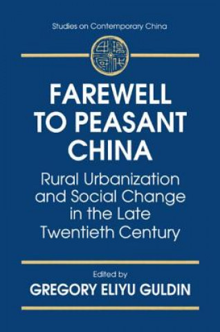 Farewell to Peasant China