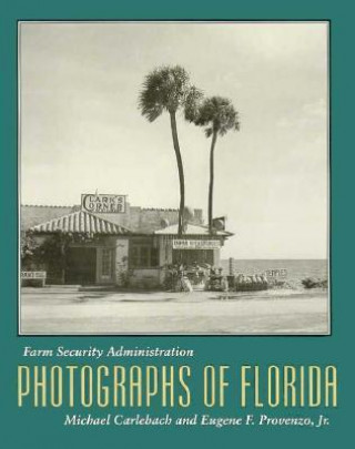Farm Security Administration Photographs of Florida