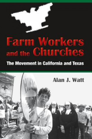 Farm Workers and the Churches