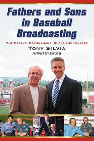 Fathers and Sons in Baseball Broadcasting