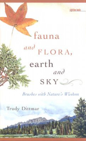 Fauna and Flora, Earth and Sky