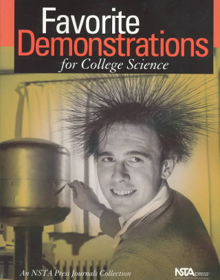 Favorite Demonstrations for College Science