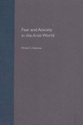 Fear and Anxiety in the Arab World