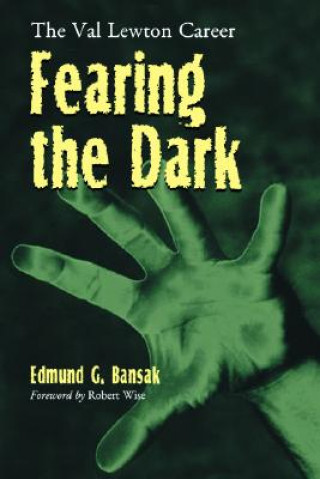 Fearing the Dark