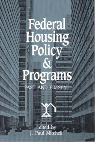 Federal Housing Policy & Programs