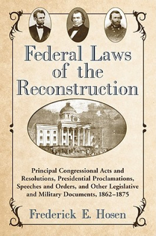 Federal Laws of the Reconstruction