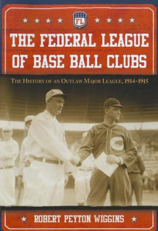 Federal League of Base Ball Clubs