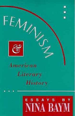 Feminism and American Literary History